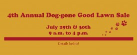 The Dog-Gone Good Lawn Sale Is Back!